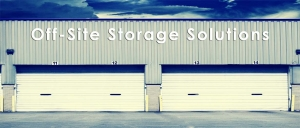 Off-Site Storage Solutions
